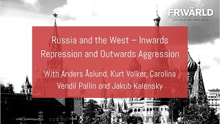Russia and the West – Inwards Repression and Outwards Aggression