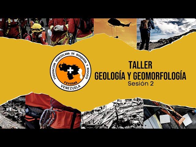 Taller Geología y Geomorfología sesión 2