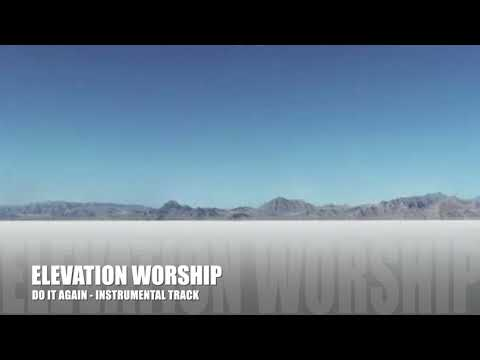 Elevation Worship - Do It Again - Instrumental Track