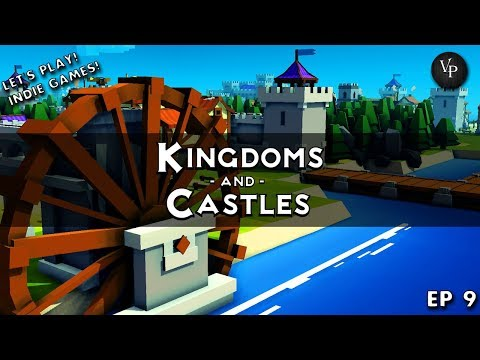 Let's play indie games Kingdoms and Castles #9