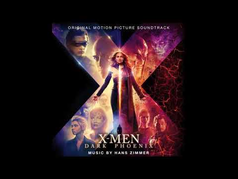 Hans Zimmer  - X Men : Dark Phoenix - Original Motion Picture Soundtrack