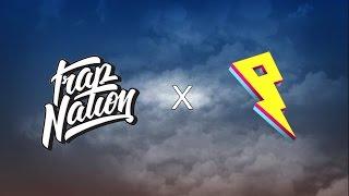 Trap Nation x Proximity Mix 2017 Lowly Palace &amp Proximity Releases
