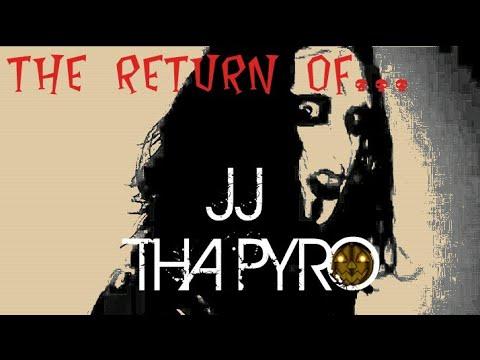 """THE RETURN OF JJ THA PYRO"" 🎃"
