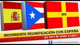 Movimiento Reunificación Puerto Rico con España