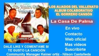 La Casa De Palma - Never Montiel  | keiner ortiz | Vallenatos | Clásicos del Vallenato