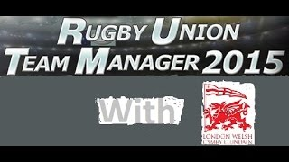 Rugby union Team manager 2015 EP1 With london welsh