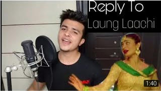 Reply to laung laachi | laung lachi latest Punjabi song | WhatsApp status 2018 | laung lachi new