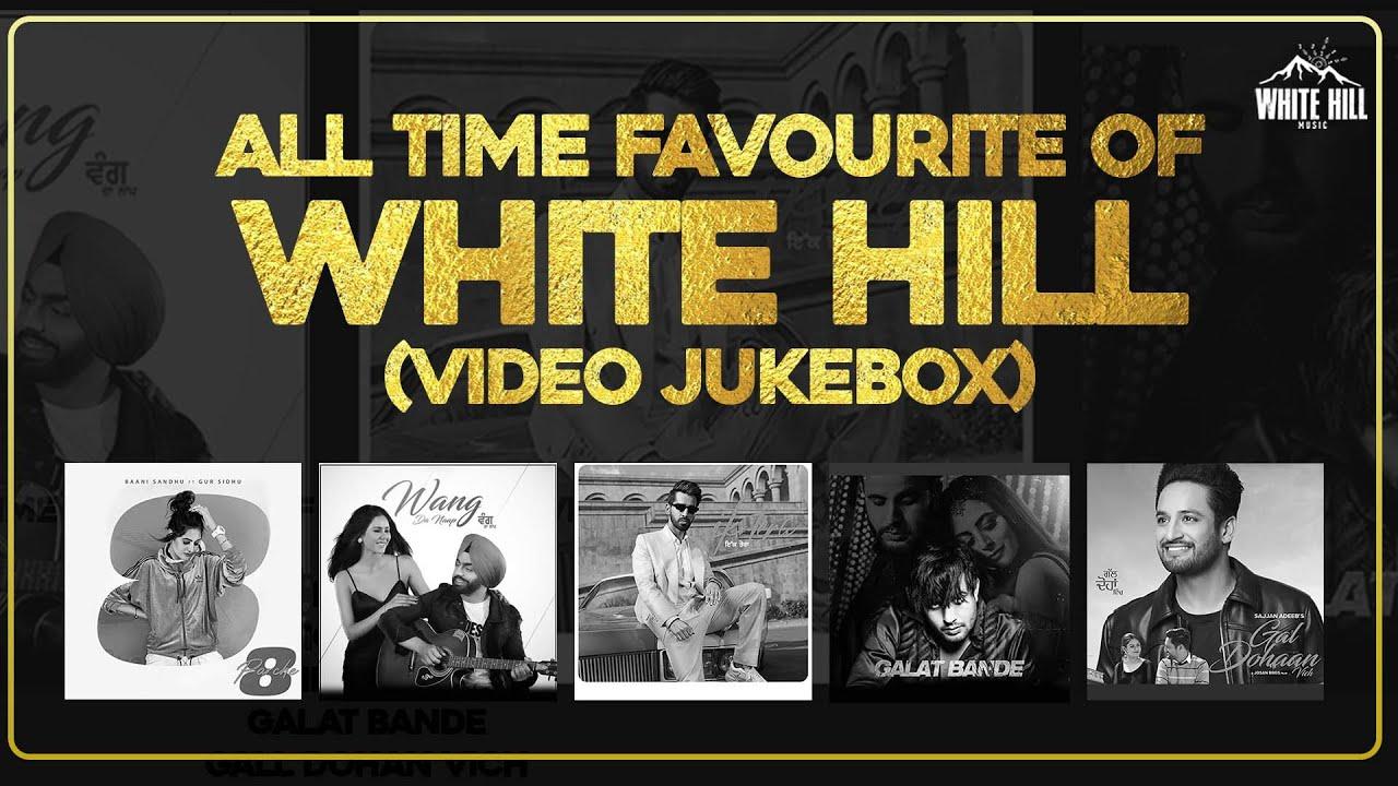 All Time Favourite Of White Hill (Video Album) | Ammy Virk | Sonam Bajwa | Maninder Buttar | R Nait