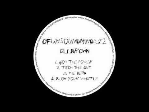 Eli Brown - Tech This Out (Original Mix)