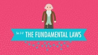 The Creation of Chemistry - The Fundamental Laws: Crash Course Chemistry #3