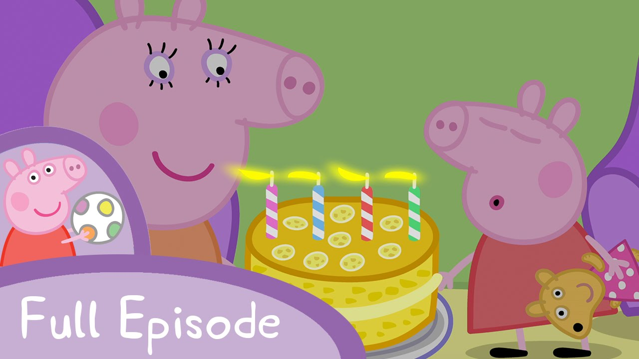 Peppa Pig My Birthday Party Full Episode