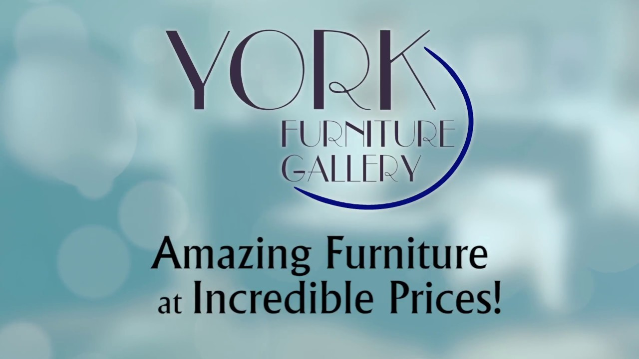 York Furniture Gallery April 2017 Youtube