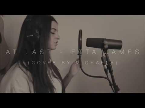 At Last - Etta James (Cover By MICHAELA)