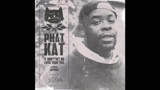 """Phat Kat feat. La Peace - """"It Don"""