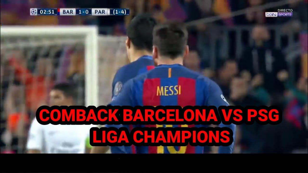 COMBACK BARCELONA VS PSG || FULL 2 LEG LIGA CHAMPIONS ...