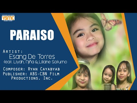 Esang De Torres Ft. Liyah, Niña, and Liliane Saturno - Paraiso (Official Lyric Video)