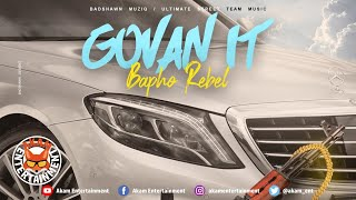 Bapho Rebel - Govan It - February 2020