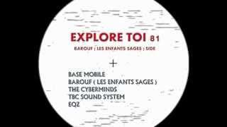 Explore Toi 81 - A1 - Barouf aka Les Enfants Sages