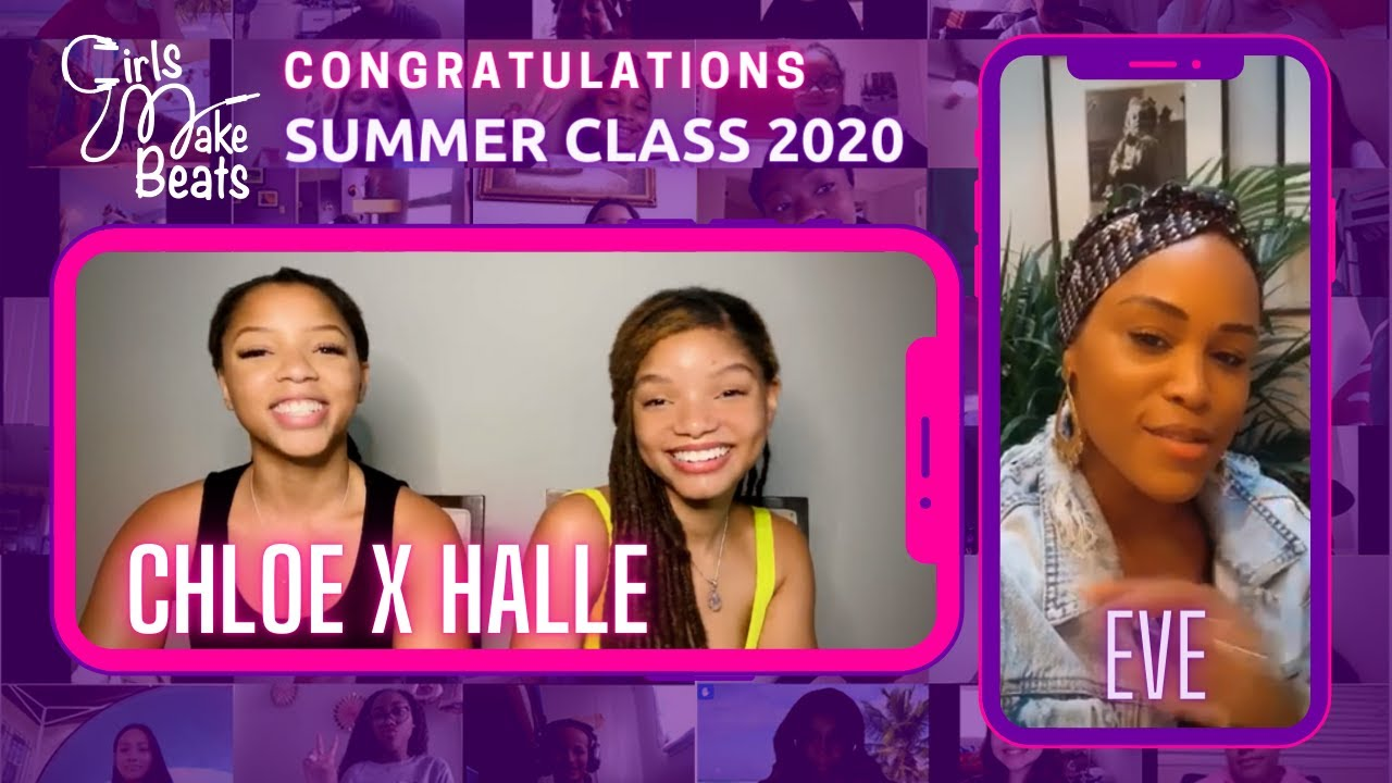 Chloe x Halle and Eve Celebrate Girls Make Beats