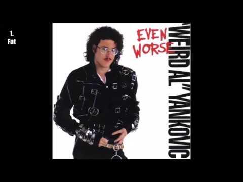 """Weird Al"" Yankovic - Even Worse (1988) [Full Album]"