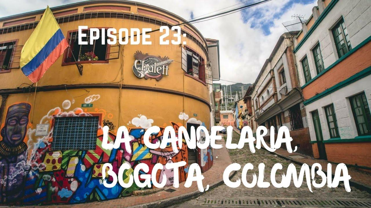 exploring la candelaria bogota colombia youtube