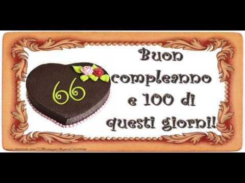 Auguri Buon Compleanno 66 Anni.66 Anni Tanti Auguri Tanti Auguri A Te Coro