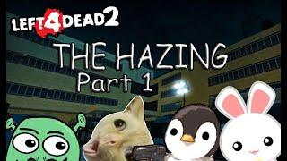 L4D2 The Hazing Part 1 TAKOT SA CHARGER