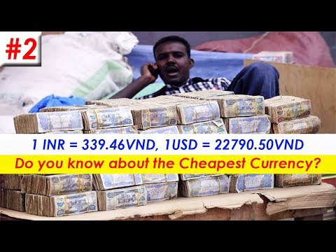 Top 10 Cheapest Currency in the world 2018 | Exchange rate in USD and INR
