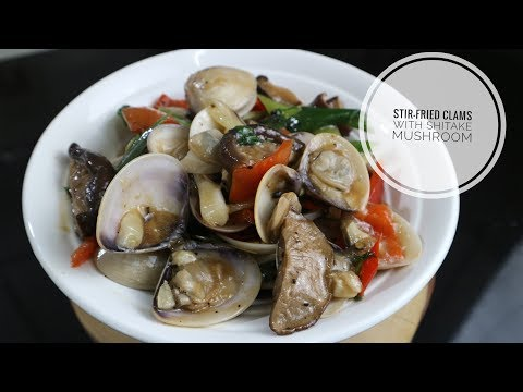 Stir-fried Clams with Shitake Mushroom
