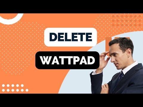 how-to-delete-wattpad-account-2020-tutorial
