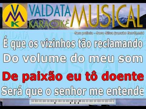 Seu policia   Soro Silva versão forró   Karaoke