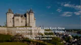 FRENCH ILLUSIONS by Linda Kovic-Skow - A Memoir