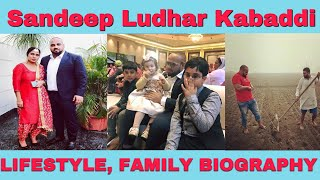 Sandeep Ludhar Kabaddi Lifestyle | Biography | Family and Friends | 2018