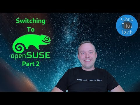 Switching To OpenSUSE | Part 2 | 10 Day Challenge