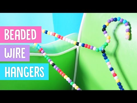 DIY Beaded Wire Hangers (from scratch)
