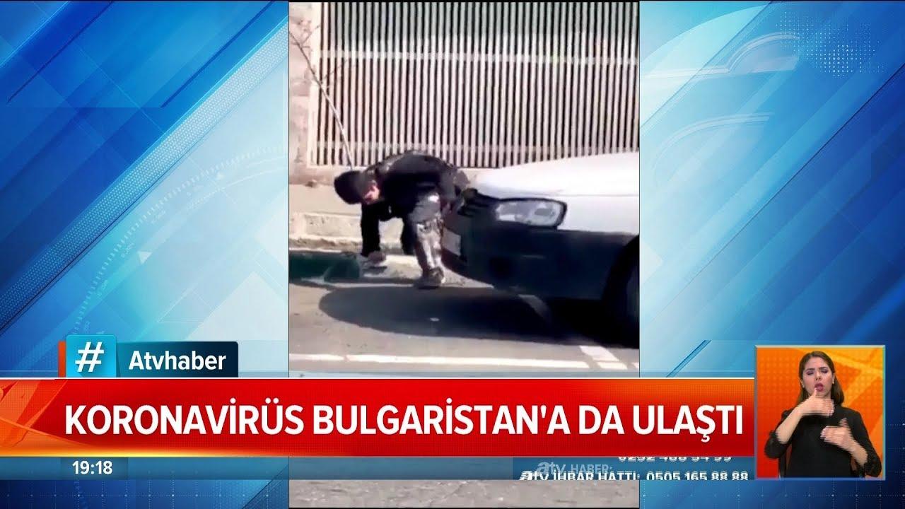 Koronavirüs Bulgaristan'a da ulaştı - Atv Haber 8 Mart 2020