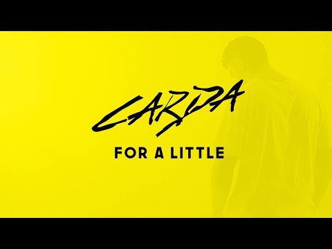 Carda - For A Little (Lyrics) ft. SØPHIA