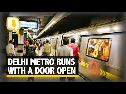 Yellow Line Delhi Metro Runs With Doors Open - The Quint