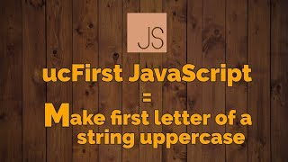 How to make a string's first character uppercase in JavaScript