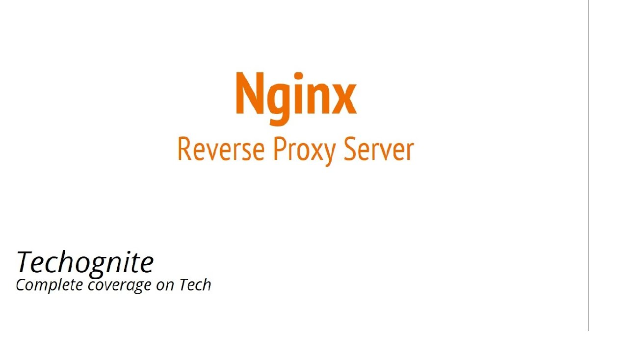 NGINX Reverse Proxy Server | Nginx Reverse Proxy Server configuration with  Examples