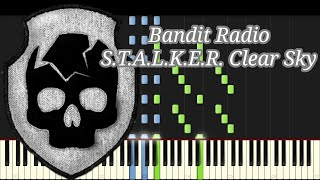 Bandit Radio - S.T.A.L.K.E.R. Clear Sky (Synthesia)