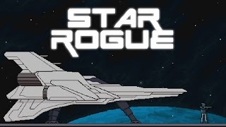 Star Rogue | Full Alpha Version Let