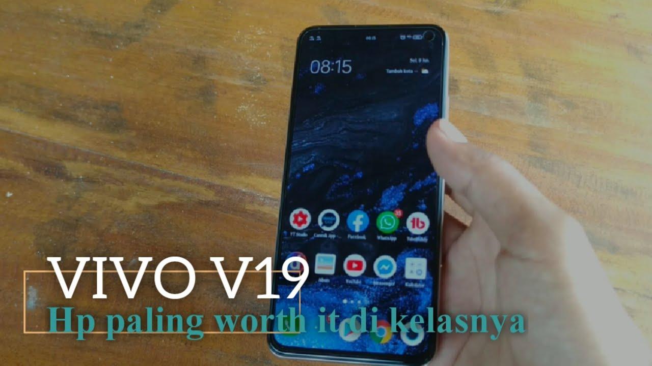 Review VIVO V19 – Alasan kenapa saya memilih dan merekomendasikan hp ini