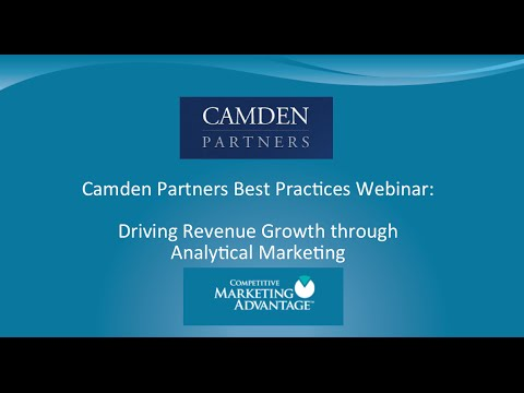 Camden Partners Best Practices Webinar:  Driving Revenue Growth Through Marketing