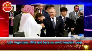 G20 Argentina Rifts laid bare as world leaders meet
