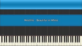 Westlife - Beautiful in White (Piano Karaoke) [Synthesia]