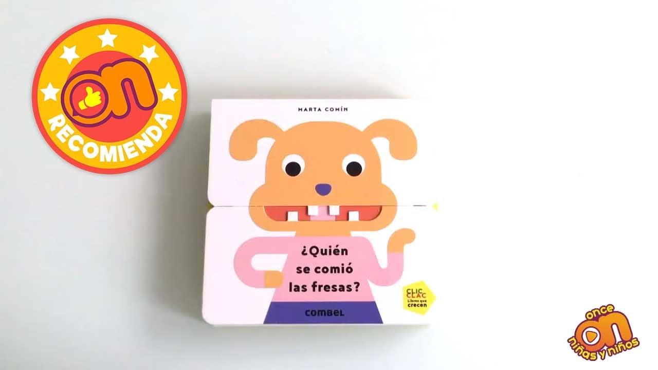 ON Recomienda el libro ¿Quién se comió las fresas?