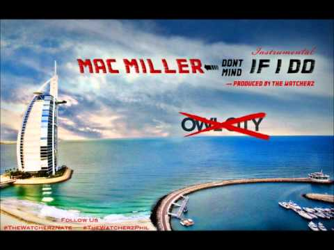 Mac Miller-Dont Mind If I Do-Official (Instrumental) Prod. By The WatcherZ