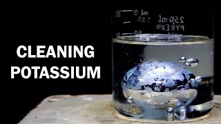 Cleaning old potassium metal