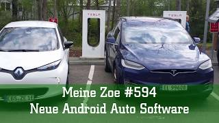Meine Zoe #594 - Neue Android Auto Software